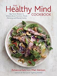 The Healthy Mind Cookbook Book