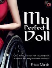 My Perfect Doll: Novel BukuOryzaee berjudul My Perfect Doll karya Frisca Marth