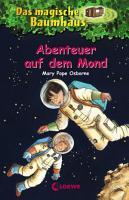 Das magische Baumhaus 8   Abenteuer auf dem Mond PDF