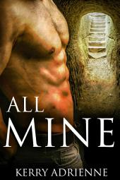 All Mine (1Night Stand collection)