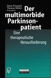 Der multimorbide Parkinsonpatient: Eine therapeutische Herausforderung