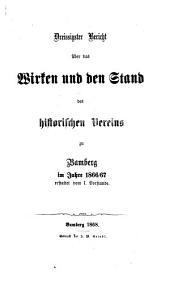 Bericht über das Wirken und den Stand des Historischen Vereins zu Bamberg: im Jahre ..