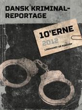Dansk Kriminalreportage 2012