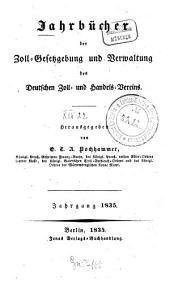 Jahrbücher der Zoll-Gesetzgebung und Verwaltung des Deutschen Zoll- und Handelsvereins: 1835