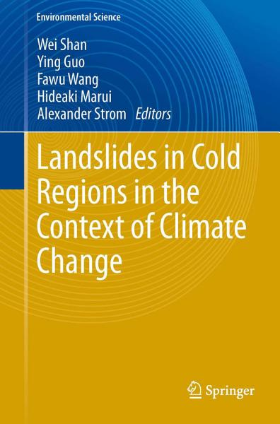 Download Landslides in Cold Regions in the Context of Climate Change Book