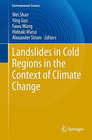 Landslides in Cold Regions in the Context of Climate Change PDF