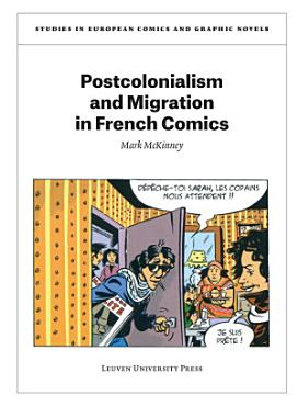 Postcolonialism and Migration in French Comics PDF