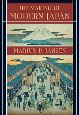 The Making of Modern Japan PDF