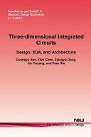 Three-Dimensional Integrated Circuits