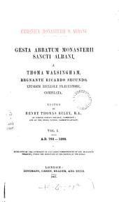Gesta abbatum monasterii Sancti Albani: A. D. 1290-1349: Introduction. Sectio secunda, continuata. Sectio tertia, a Thoma Walsingham conscripta. 1867