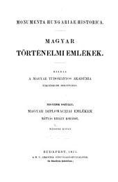 Magyar diplomacziai emlékek Mátyás király korából 1458-1490: 2. kötet