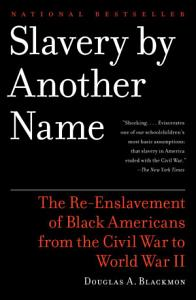 Slavery by Another Name Book