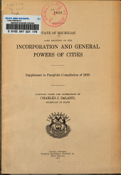 ... Laws relating to the incorporation and general powers of cities: Supplement to pamphlet compilation of 1919