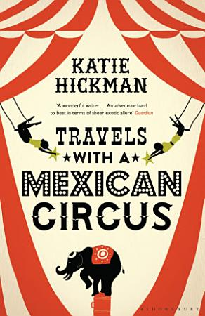 Travels with a Mexican Circus PDF