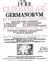 De iure clientelari Germanorum in feudis et coloniis: Volume 8