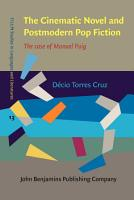 The Cinematic Novel and Postmodern Pop Fiction PDF