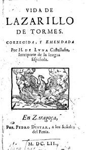Vida de Lazarillo de Tormes: Volumen 1