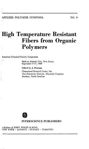 High Temperature Resistant Fibers from Organic Polymers