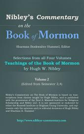 Nibley's Commentary on the Book of Mormon: Commentary on the Book of Mormon
