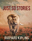 Just So Stories (Annotated)