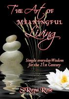 The Art of Meaningful Living PDF