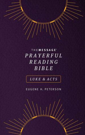 The Message Prayerful Reading Bible: Luke & Acts (Softcover, Purple)