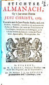 Stichtse almanach, op't jaar [...] 1765