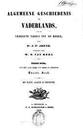 Algemeene geschiedenis des vaderlands: Van de afzwering van Filips II tot den Munsterschen vrede. 1581-1648. Derde deel, eerste stuk, Volume 1