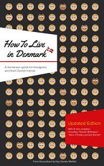 How to Live in Denmark: Updated Edition