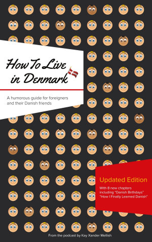 How to Live in Denmark  Updated Edition