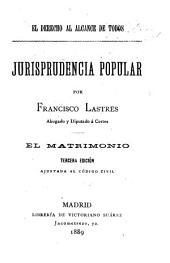El derecho al alcance de todos: El matrimonio. 3. ed. 1889
