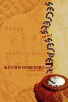 Secrets of the Serpent PDF