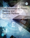 The Economics Of Money Banking And Financial Markets Global Edition Book PDF