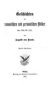 Geschichten der romanischen und germanischen völker von 1494 bis 1514: Bände 33-34