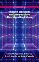Reversible Deactivation Radical Polymerization