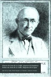 Œuvres de Jean de La Taille, seigneur de Bondaroy: Volume1