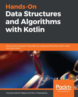 Hands On Data Structures and Algorithms with Kotlin