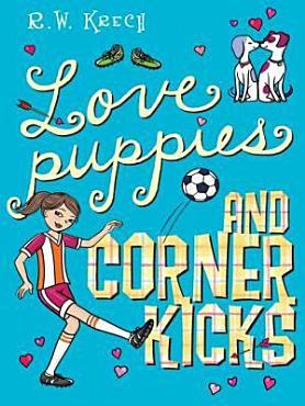 Love Puppies and Corner Kicks PDF