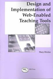 Design and Implementation of Web enabled Teaching Tools PDF
