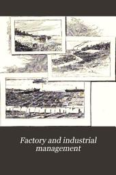 Factory and Industrial Management: Volume 1