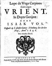 Lope de Vega Carpioos Gedvvongen vrient: Volume 1