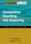 Compulsive Hoarding and Acquiring