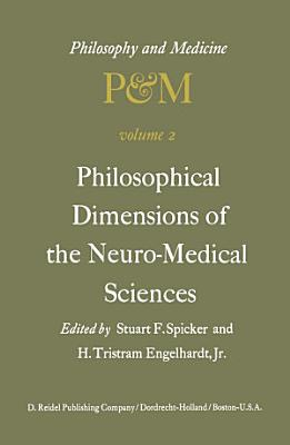 Philosophical Dimensions of the Neuro Medical Sciences PDF