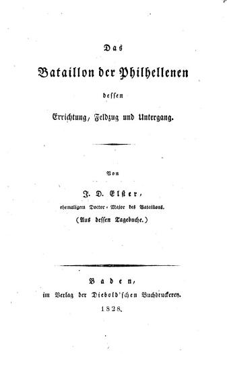 Das Bataillon der Philhellenen  dessen Errichtung  Feldzug und Untergang PDF