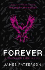 Forever: A Maximum Ride Novel