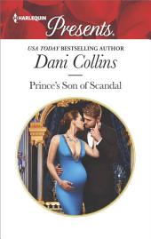 Prince's Son of Scandal: A Contemporary Royal Romance