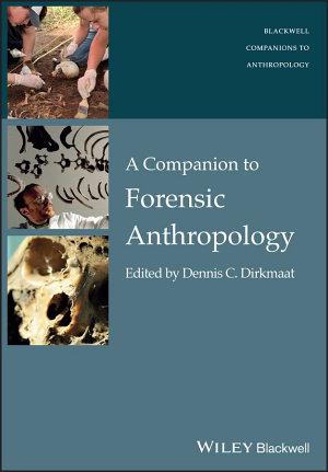 A Companion to Forensic Anthropology PDF