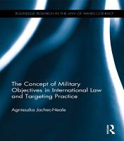 The Concept of Military Objectives in International Law and Targeting Practice PDF