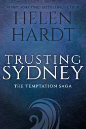 Trusting Sydney: Temptation Saga Book 6