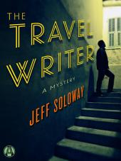 The Travel Writer: A Mystery